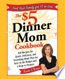 The  5 Dinner Mom Cookbook