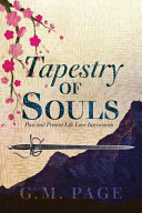 Tapestry of Souls Visions With Lessons Attached During