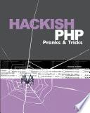 Hackish PHP Pranks   Tricks