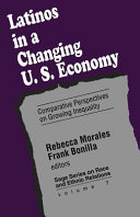 Latinos in a Changing US Economy