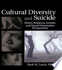 Cultural Diversity and Suicide