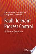 Fault Tolerant Process Control