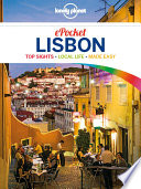 Lonely Planet Pocket Lisbon : pocket lisbon is your passport to...