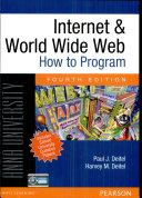 Internet   world wide web  How to program  Fourth edition
