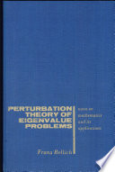 Perturbation Theory of Eigenvalue Problems