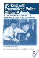 Working With Traumatized Police Officer Patients