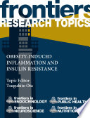 Obesity induced inflammation and insulin resistance