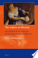 The Limits of Identity: Early Modern Venice, Dalmatia, and the Representation of Difference