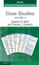 Case Studies: Stahl's Essential Psychopharmacology: