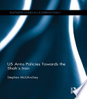 US Arms Policies Towards the Shah s Iran
