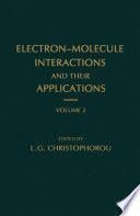 Electron Molecule Interactions And Their Applications