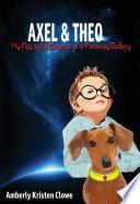 Axel Theo My Dog Is The Emperor Of A Faraway Galaxy