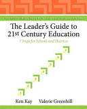 The Leader s Guide to 21st Century Education
