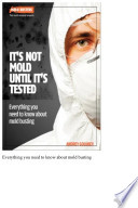 Its Not Mold Until Its Tested
