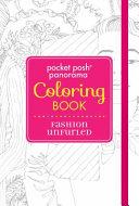 Pocket Posh Panorama Coloring Book  Fashion Unfurled