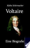 Voltaire  Eine Biografie