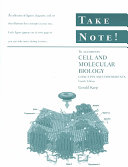 Take Note! to accompany Cell and Molecular Biology: Concepts and Experiments, 4th Edition
