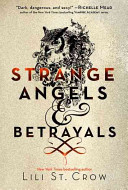 Strange Angels And Betrayals book
