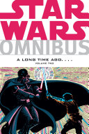 Star Wars Omnibus  A Long Time Ago       Volume 2
