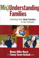 (Mis)Understanding families And Meet The Needs Of The Diverse