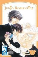 JUNJO ROMANTICA Volume 2: (Yaoi) : famous boys' love novelist, as he...