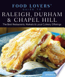 Food Lovers  Guide to   Raleigh  Durham   Chapel Hill