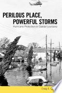 Perilous Place  Powerful Storms