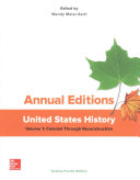 Annual Editions  United States History  Volume 1  Colonial through Reconstruction