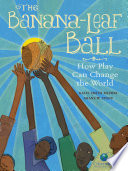 The Banana-Leaf Ball Book Cover