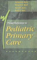 Pocket Reference For Pediatric Primary Care : the busy nurse practitioner. used on its own,...