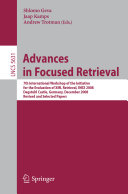 Advances in Focused Retrieval