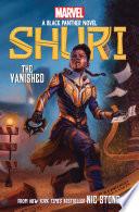 The Vanished  Shuri  A Black Panther Novel  2  Book PDF