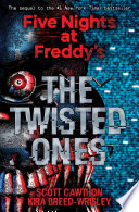 The Twisted Ones  Five Nights at Freddy s  2