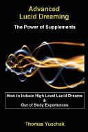 Advanced Lucid Dreaming   The Power of Supplements