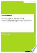 Luciano Ligabue   Tradizione ed innovazione nell insegnamento dell italiano