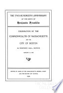 The Two hundredth Anniversary of the Birth of Benjamin Franklin