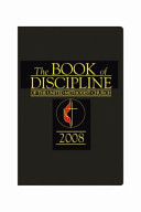 The Book Of Discipline Of The United Methodist Church 2008