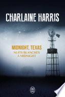Midnight, Texas (Tome 3) - Nuits blanches à Midnight De La Ville Intrigue Par Le Phenomene