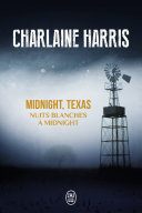 Midnight  Texas  Tome 3    Nuits blanches    Midnight