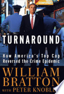 The Turnaround : police commissioner in 1994, he made what...