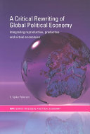 A Critical Rewriting of Global Political Economy