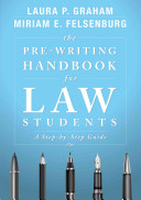 The Pre Writing Handbook for Law Students