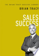 Sales Success  The Brian Tracy Success Library