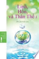 Linh, Hồn, và Thân Thể I: Spirit, Soul and BodyⅠ(Vietnamese Edition)