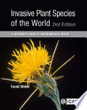 Invasive Plant Species of the World  2nd Edition