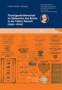Theologenbriefwechsel Im Sudwesten Des Reichs in Der Fruhen Neuzeit (1550-1620)