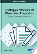 Creating A Framework For Dissertation Preparation Emerging Research And Opportunities
