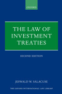 The Law of Investment Treaties