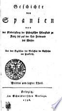 Geschichte von Spanien von Niederlassung der Phönizischen Pflanzstadt zu Kadix bis auf den Tod Ferdinand des Weisen