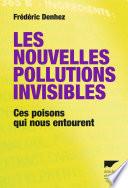 illustration Les nouvelles pollutions invisibles